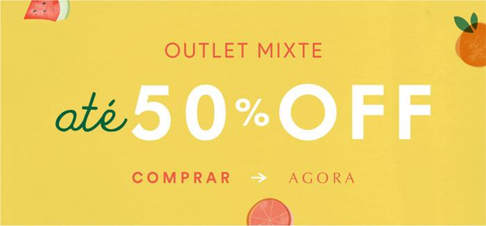 Outlet Mixte até 50% OFF!